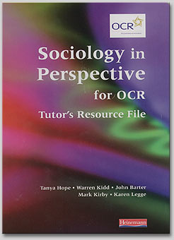 Sociology in Perspective for OCR (Tutor's Resource File)